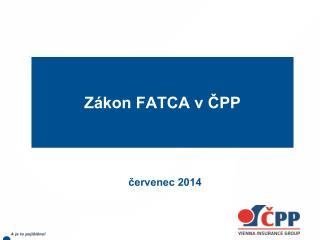 Zákon FATCA v ČPP