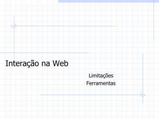 Interação na Web