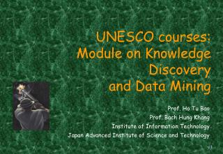 UNESCO courses: Module on Knowledge Discovery  and Data Mining