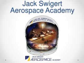 Jack  Swigert  Aerospace Academy