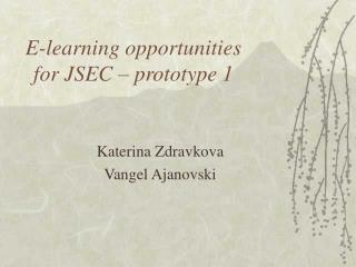 E-learning opportunities for JSEC – prototype 1