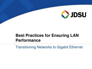 Best Practices for Ensuring LAN Performance
