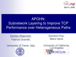 APOHN: Subnetwork Layering to Improve TCP Performance over Heterogeneous Paths