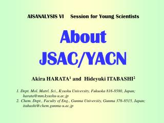 AISANALYSIS VI    Session for Young Scientists About JSAC/YACN