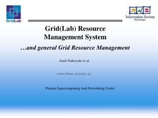 Grid(Lab) Resource Management System