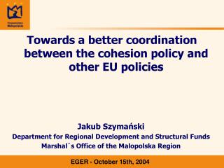 Towards a better coordination between the cohesion policy and other EU policies