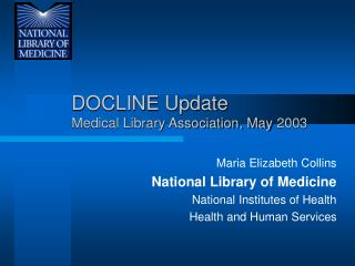 DOCLINE Update Medical Library Association, May 2003