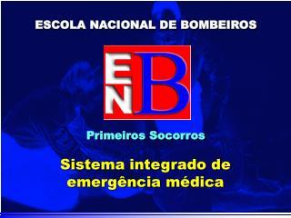 Sistema integrado de emerg�ncia m�dica