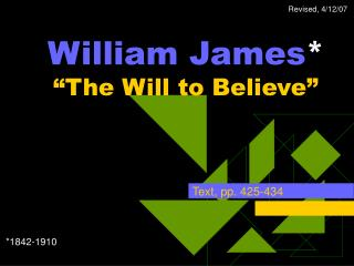 "William James * ""The Will to Believe"""