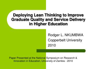 Deploying Lean Thinking to Improve Graduate Quality and Service Delivery in Higher Education