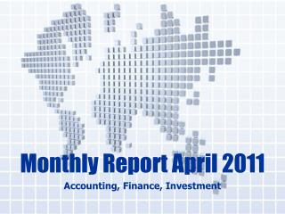 Monthly Report April 2011