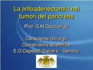 La linfoadenectomia nei tumori del pancreas