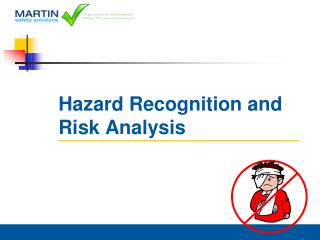 Hazard Recognition and Risk Analysis
