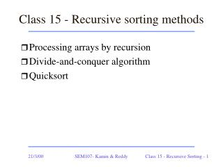 Class 15 - Recursive sorting methods
