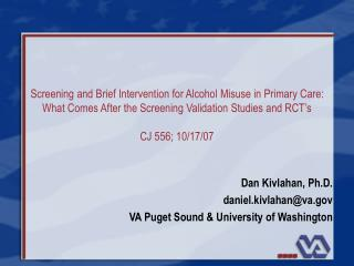 Screening and Brief Intervention for Alcohol Misuse in Primary Care: