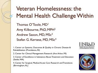 Veteran Homelessness: the Mental Health Challenge Within