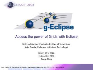 Access the power of Grids with Eclipse