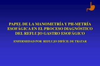 PAPEL DE LA MANOMETRÍA Y PH-METRÍA