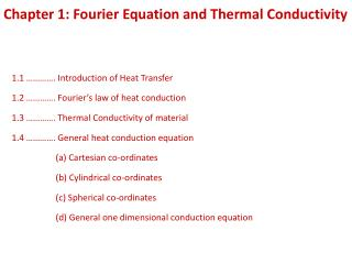 Chapter 1: Fourier Equation and Thermal Conductivity