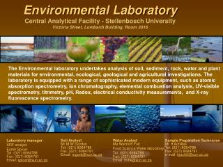 Environmental Laboratory  Central Analytical Facility - Stellenbosch University Victoria Street, Lombardi Building, Room