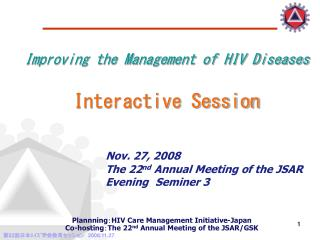 Improving the Management of HIV Diseases Interactive Session