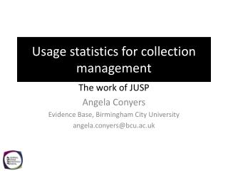 Usage statistics for collection management