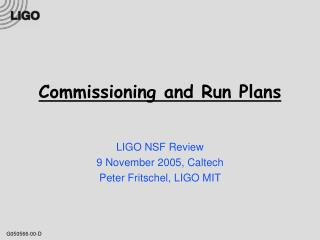 Commissioning and Run Plans
