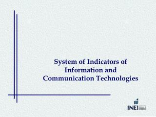 System of Indicators of Information and Communication Technologies