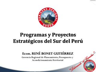 Programas y Proyectos Estratégicos del Sur del Perú