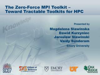 The Zero-Force MPI Toolkit – Toward Tractable Toolkits for HPC