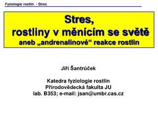 Fyziologie rostlin   - Stres