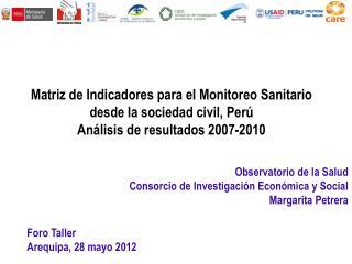 Observatorio de la Salud Consorcio de Investigación Económica y Social Margarita Petrera