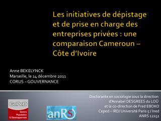 Anne BEKELYNCK  Marseille, le 14 décembre 2011 CORUS – GOUVERNANCE