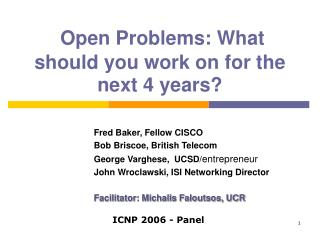 Open Problems: What should you work on for the next 4 years?