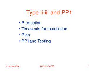 Type ii-iii and PP1