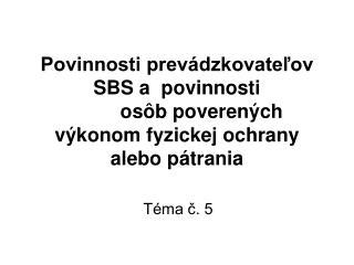 Téma č. 5