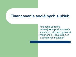 Financovanie sociálnych služieb