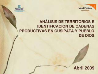 Análisis de Territorios e Identificación de cadenas productivas en Cusipata y Pueblo de Dios