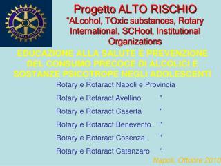 "Rotary e Rotaract Napoli e Provincia Rotary e Rotaract Avellino         """