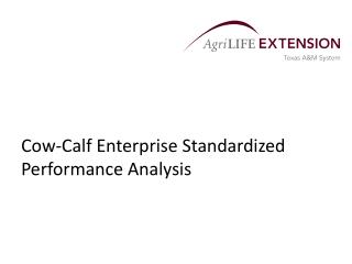 Cow-Calf Enterprise Standardized Performance Analysis