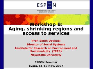 Workshop B:  Aging, shrinking regions and access to services