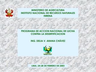 MINISTERIO DE AGRICULTURA INSTITUTO NACIONAL DE RECURSOS NATURALES INRENA