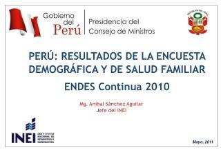 RESULTADOS DE LA ENCUESTA  DEMOGRÁFICA Y DE SALUD FAMILIAR ENDES 2007 - 2008