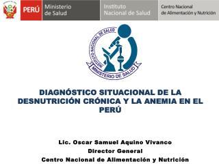 DIAGNÓSTICO SITUACIONAL DE LA DESNUTRICIÓN CRÓNICA Y LA ANEMIA EN EL PERÚ
