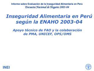 Inseguridad Alimentaria en Perú según la ENAHO 2003-04