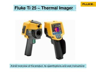 Fluke Ti 25 – Thermal Imager