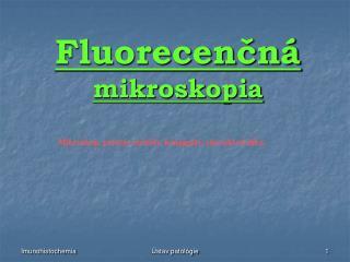 Fluorecenčná  mikroskopia