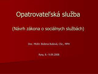 Opatrovateľská služba  (Návrh zákona o sociálnych službách)