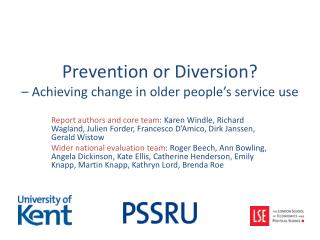 Prevention or Diversion?  – Achieving change in older people's service use