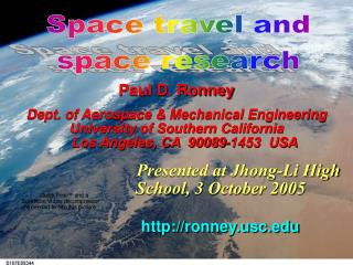 Paul D. Ronney Dept. of Aerospace & Mechanical Engineering University of Southern California